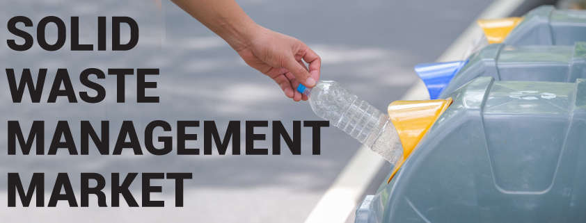 Solid Waste Management Market