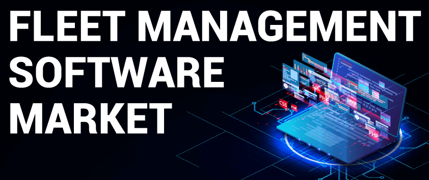 Fleet Management Software Market