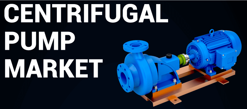 Centrifugal Pump Market