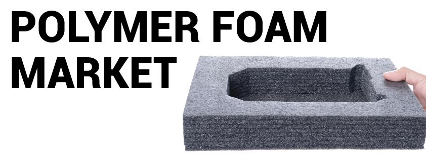 Polymer Foam Market