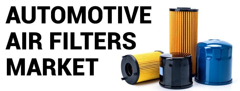 Automotive Air Filter Market