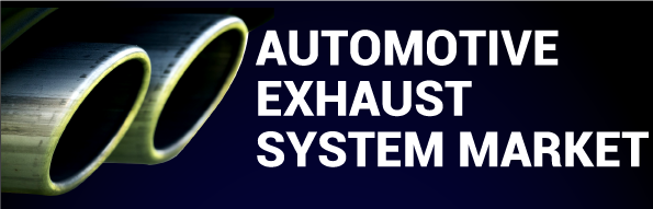 Automotive Exhaust System Market