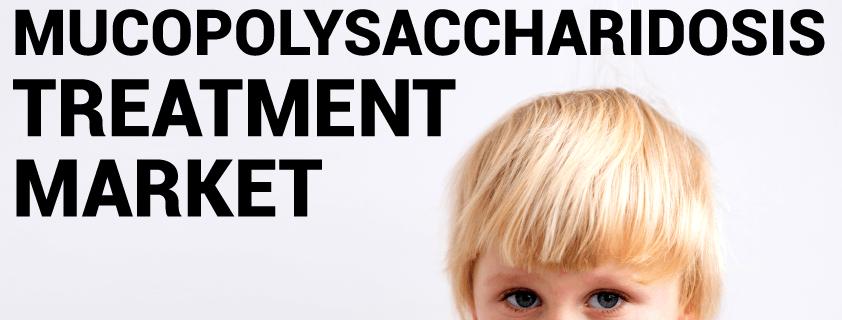Mucopolysaccharidosis Treatment Market