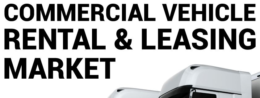 Commercial Vehicle Rental and Leasing Market