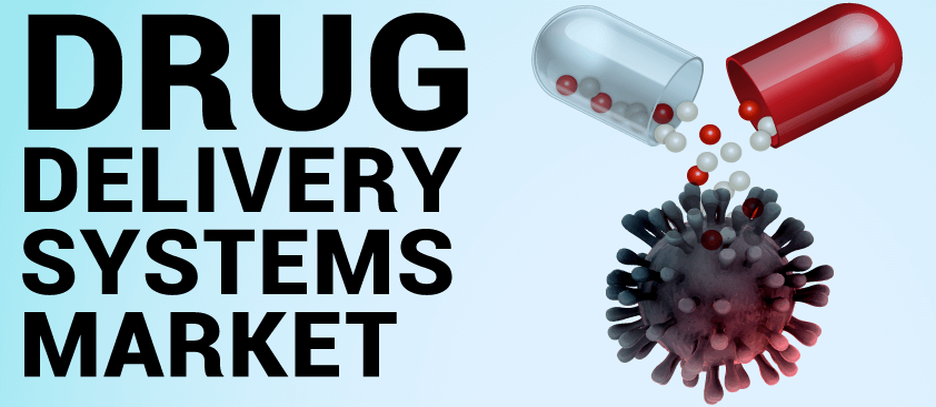 Drug Delivery Systems Market