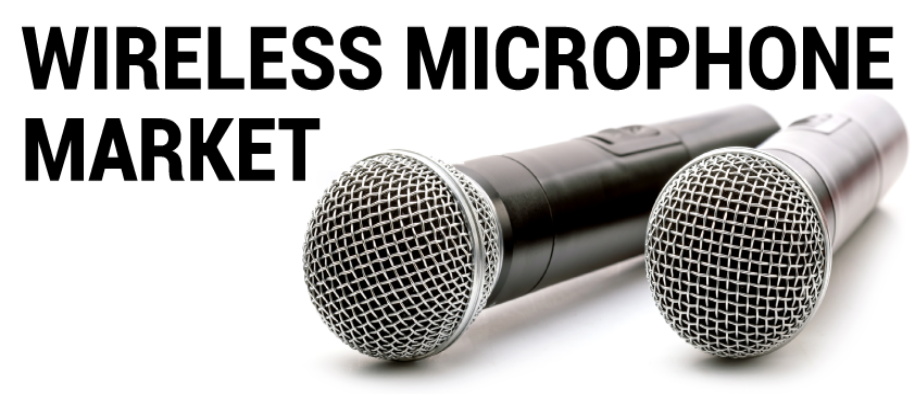 Wireless Microphone Market