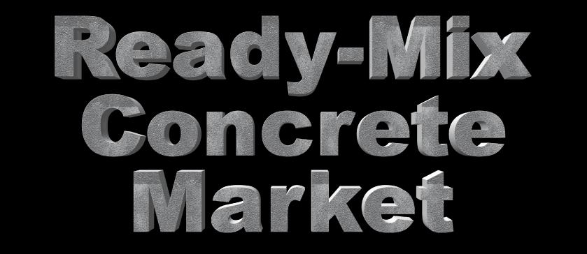 Ready-Mix Concrete Market