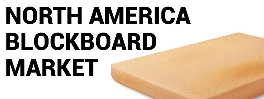 North America Blockboard Market