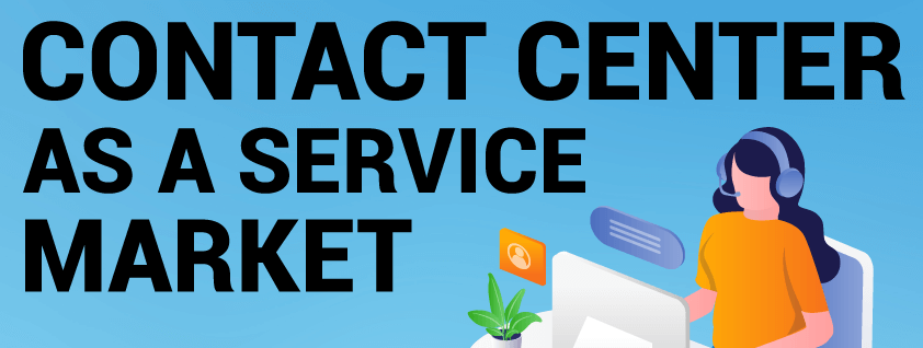 Contact Center as a Service (CCaaS) Market
