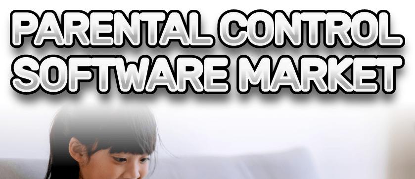 Parental Control Software Market