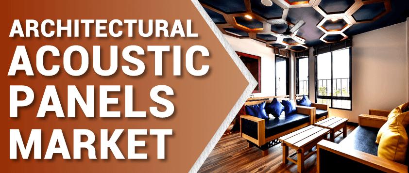 Architectural Acoustic Panels Market